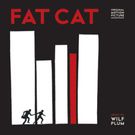 Fat Cat – Soundtrack LP