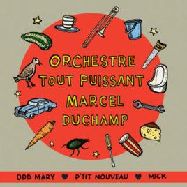 Orchestre Tout Puissant Marcel Duchamp 'Odd Mary' 7″