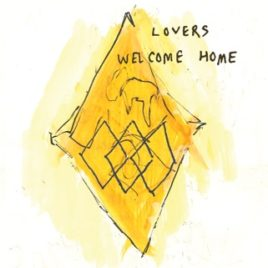 Lovers 'Welcome Home' 7″