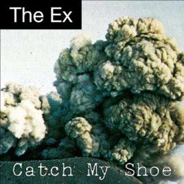 EX 'CATCH MY SHOE' LP