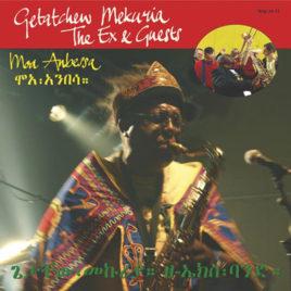 EX & Getachew Mekuria 'Moa Anbessa' LP