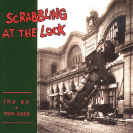 EX / TOM CORA 'Scrabbling at the lock' LP