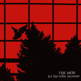 Mob 'Let the Tibe increase' LP