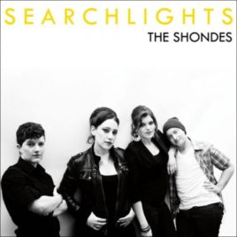 SHONDES 'SEARCHLIGHTS' LP