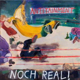 ANTITAINMENT 'Noch real!' LP