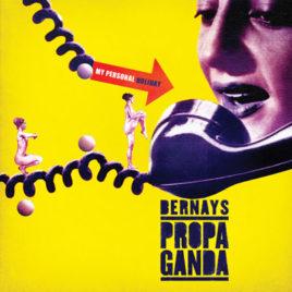 "BERNAYS PROPAGANDA ""My personal holiday' LP"