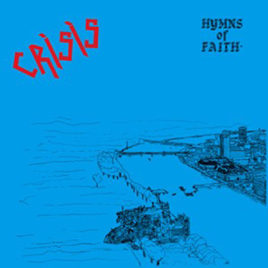 CRISIS 'HYMNS OF FAITH' MLP