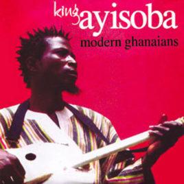 KING AYISOBA 'Modern Ghanaians LP