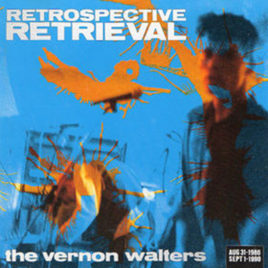 VERNON WALTERS 'Retrospective retrieval' CD