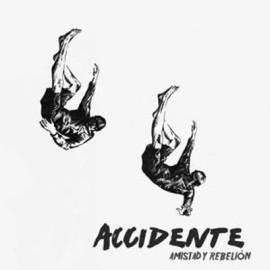 ACCIDENTE 'Amistad y rebelión' LP