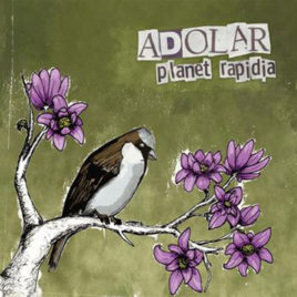 ADOLAR 'Planet rapidia' 7″