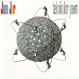 JAM JAR 'Teknikolor Yawn' CD