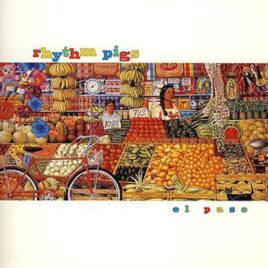 RHYTHM PIGS 'El Paso' CD