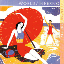 THE WORLD/INFERNO FRIENDSHIP SOCIETY 'International Smashism' MLP