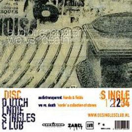 AUDIOTRANSPARENT / WE VS. DEATH 'Hands & Fields / 'Varde' A Collection Of Stones' 7″