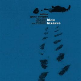 ADIEU GARY COOPER 'BLEU BIZARRE' LP