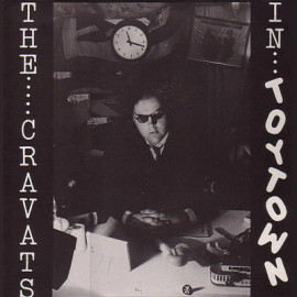 CRAVATS 'IN TOYTOWN' LP