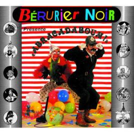 BERURIER NOIR 'Abracadaboum' LP