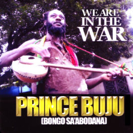 PRINCE BUJU 'WE ARE IN THE WAR' CD