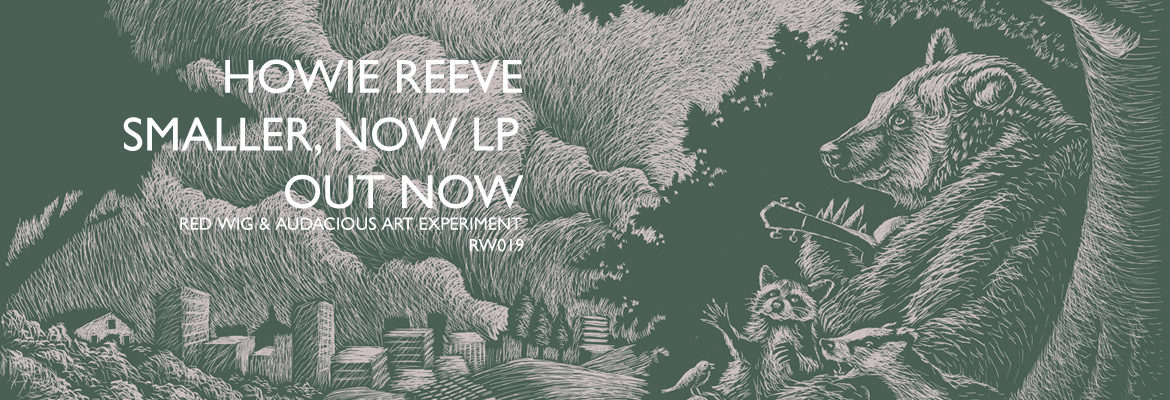 Howie Reeve 'Smaller, now' LP