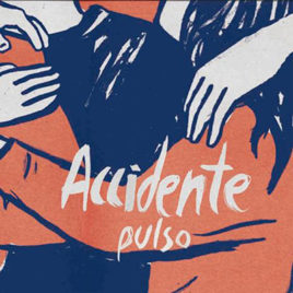 ACCIDENTE 'Puslo' LP