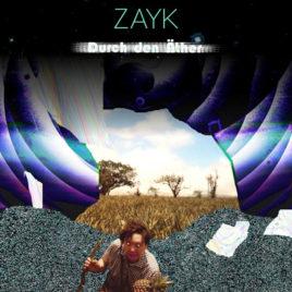 ZAYK 'DURCH DEN ÄTHER' LP