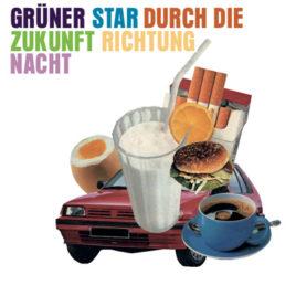 GRÜNER STAR 'Durch die Zukunft Richtung Nacht' LP